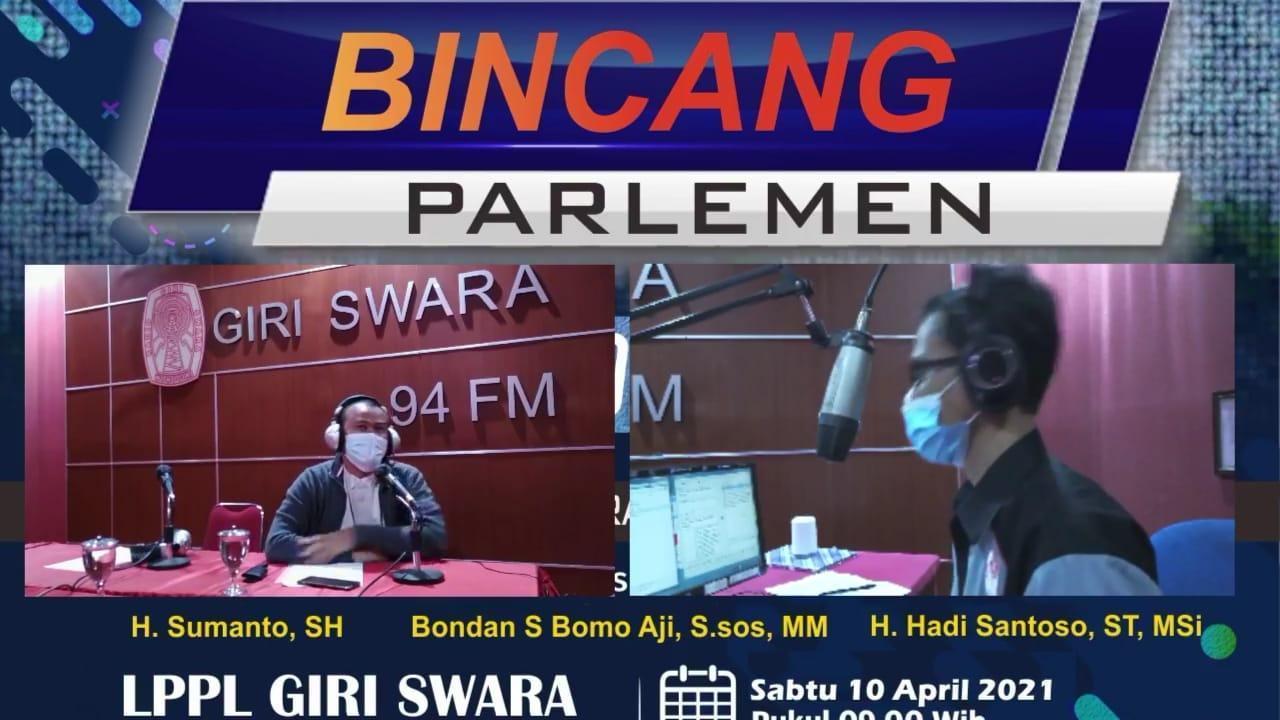 BINCANG PARLEMEN LPPL RADIO GIRI SWARA